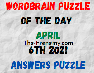 Wordbrain Puzzle of the Day April 6 2021 Answers