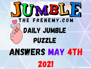 Jumble May 4 2021 Answers Puzzle Today