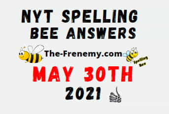 Nyt Spelling Bee Daily May 30 2021 Answers