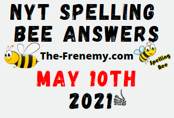 Nyt Spelling Bee May 10 2021 Answers Puzzle