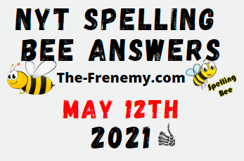 Nyt Spelling Bee May 12 2021 Answers