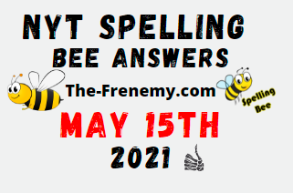 Nyt Spelling Bee May 15 2021 Answers