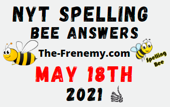 Nyt Spelling Bee May 18 2021 Answers