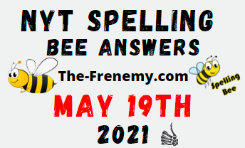 Nyt Spelling Bee May 19 2021 Answers