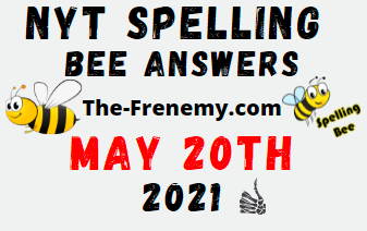Nyt Spelling Bee May 20 2021 Answers