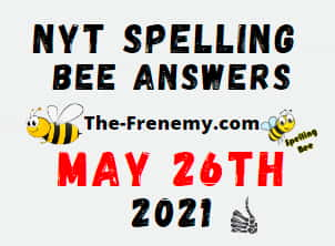 Nyt Spelling Bee May 26 2021 Answers