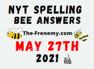 Nyt Spelling Bee May 27 2021 Answers