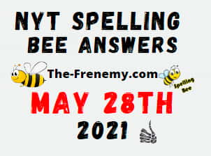Nyt Spelling Bee May 28 2021 Answers