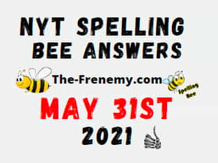 Nyt Spelling Bee May 31 2021 Answers Puzzle