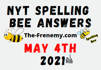 Nyt Spelling Bee May 4 2021 Answers