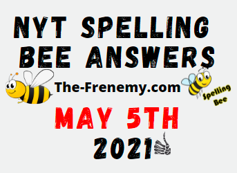 Nyt Spelling Bee May 5 2021 Answers