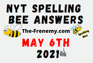 Nyt Spelling Bee May 6 2021 Answers Puzzle