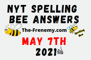 Nyt Spelling Bee May 7 2021 Answers Puzzle