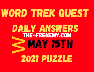 Word Trek Quest Daily May 15 2021 Answers