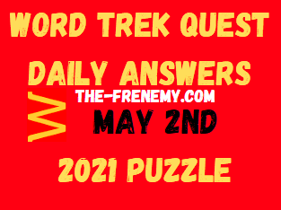 Word Trek Quest Daily May 2 2021 Answers Puzzle