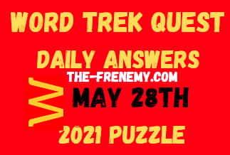 Word Trek Quest Daily May 28 2021 Answers