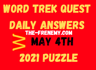 Word Trek Quest Daily May 4 2021 Answers
