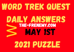 Word Trek Quest May 1 2021 Answers Puzzle
