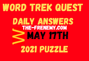 Word Trek Quest May 17 2021 Answers