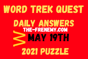 Word Trek Quest May 19 2021 Answers Puzzle