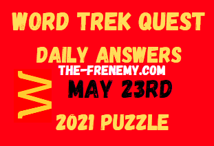 Word Trek Quest May 23 2021 Answers