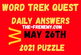 Word Trek Quest May 26 2021 Answers