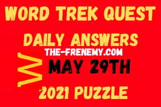 Word Trek Quest May 29 2021 Answers