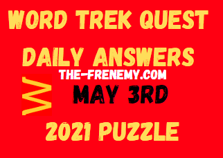 Word Trek Quest May 3 2021 Answers Puzzle