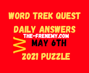 Word Trek Quest May 6 2021 Answers