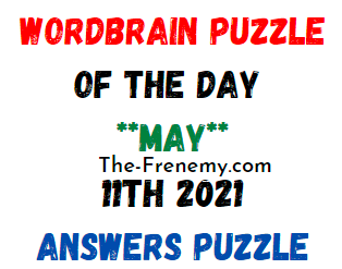 Wordbrain Puzzle of the Day May 11 2021 Answer