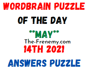 Wordbrain Puzzle of the Day May 14 2021 Answers Puzzle