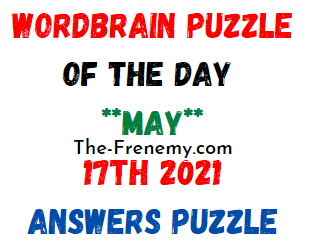 Wordbrain Puzzle of the Day May 17 2021 Answer Puzzle