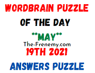 Wordbrain Puzzle of the Day May 19 2021 Answers Puzzle