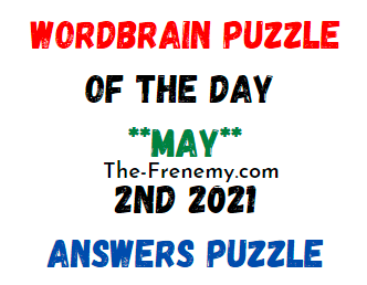 Wordbrain Puzzle of the Day May 2 2021 Answers