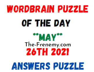 Wordbrain Puzzle of the Day May 26 2021 Answers