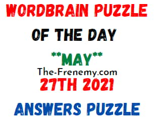 Wordbrain Puzzle of the Day May 27 2021 Answers
