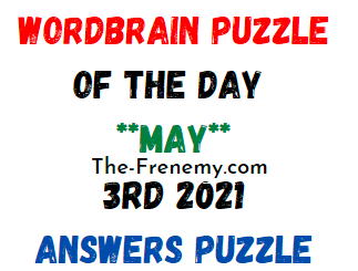 Wordbrain Puzzle of the Day May 3 2021 Answers Puzzle
