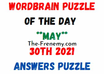 Wordbrain Puzzle of the Day May 30 2021 Answers