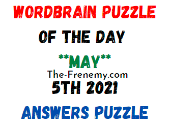 Wordbrain Puzzle of the Day May 5 2021 Answers