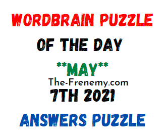 Wordbrain Puzzle of the Day May 7 2021 Answers
