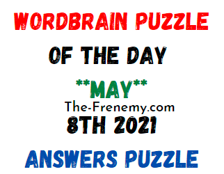Wordbrain Puzzle of the Day May 8 2021 Answers