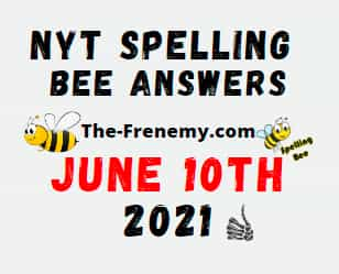 Nyt Spelling Bee June 10 2021 Answers Puzzle