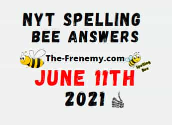 Nyt Spelling Bee June 11 2021 Answers Puzzle