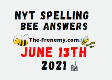 Nyt Spelling Bee June 13 2021 Answers Puzzle