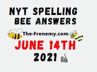 Nyt Spelling Bee June 14 2021 Answers Puzzle