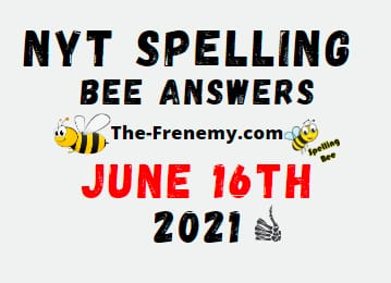 Nyt Spelling Bee June 16 2021 Answers Puzzle