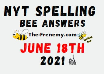 Nyt Spelling Bee June 18 2021 Answers Puzzle