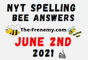 Nyt Spelling Bee June 2 2021 Answers Puzzle