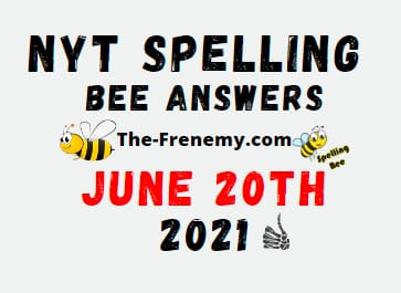 Nyt Spelling Bee June 20 2021 Answers Puzzle