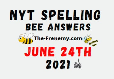 Nyt Spelling Bee June 24 2021 Answers Puzzle